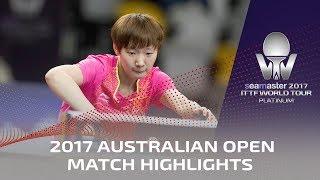 【動画】朱雨玲 VS 王曼昱 シーマスター2017 プラチナ、オーストラリアオープン 準決勝