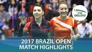 【動画】スッチ・ザリフ VS GUI Lin・TAKAHASHI Bruna シーマスター2017 ITTFチャレンジ、シーマスターブラジルオープン 決勝