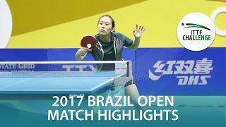 【動画】TAKAHASHI Bruna VS KODAMA Fernanda シーマスター2017 ITTFチャレンジ、シーマスターブラジルオープン 決勝