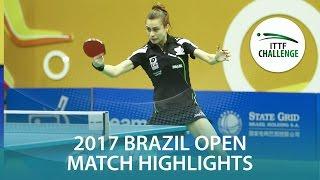 【動画】スッチ VS TAKAHASHI Bruna シーマスター2017 ITTFチャレンジ、シーマスターブラジルオープン 準決勝