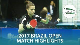 【動画】TAKAHASHI Bruna VS YANO Daniela シーマスター2017 ITTFチャレンジ、シーマスターブラジルオープン
