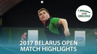 【動画】YEFIMOV Viktor VS ブラディミル・サムソノフ 2017年ITTFチャレンジ、Belgosstrakhベラルーシオープン 準々決勝
