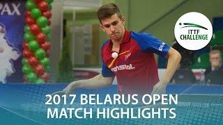 【動画】木造勇人 VS PLETEA Cristian 2017年ITTFチャレンジ、Belgosstrakhベラルーシオープン 決勝
