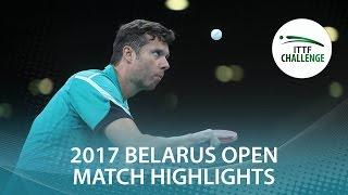 【動画】ブラディミル・サムソノフ VS LEWANDOWSKI Tomasz 2017年ITTFチャレンジ、Belgosstrakhベラルーシオープン ベスト32
