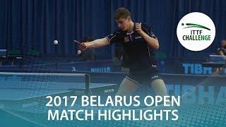 【動画】木造勇人 VS POLANSKY Tomas 2017年ITTFチャレンジ、Belgosstrakhベラルーシオープン 準決勝