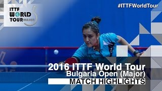 【動画】マニカ・バトラ VS LIN Po-Hsuan 2016年-  Asarelブルガリアオープン ベスト16