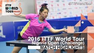 【動画】SHAO Jieni VS CIOBANU Irina 2016年プレミアロトナイジェリアオープン 準決勝