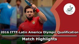 【動画】PEREIRA Andy VS GOMEZ Gustavo 2016年ITTF  - ラテンアメリカのオリンピック予選トーナメント 準決勝