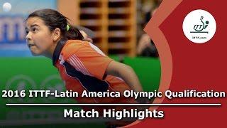 【動画】アドリアーナ・ディアス VS CASTILLO Lisi 2016年ITTF  - ラテンアメリカのオリンピック予選トーナメント 準決勝