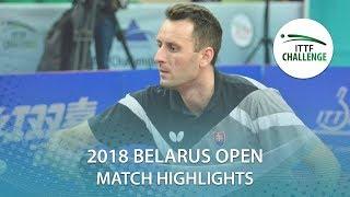 【動画】DESAI Harmeet VS ルボミール・ピシュテイ 2018 ITTFチャレンジ ベラルーシオープン 準々決勝