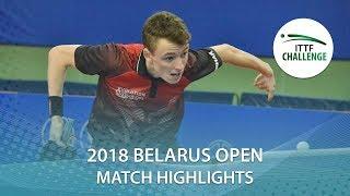 【動画】アレクサンドル・ロビーノ VS BUROV Viacheslav 2018 ITTFチャレンジ ベラルーシオープン ベスト64