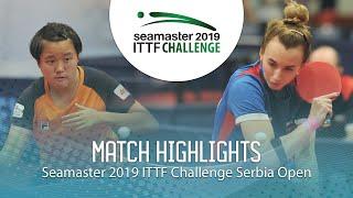 【動画】MALANINA Maria VS MAK Tze Wing ITTFチャレンジ・セルビアオープン 決勝