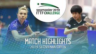 【動画】DIACONU Adina VS 中森帆南 2019 ITTFチャレンジ・スロベニアオープン