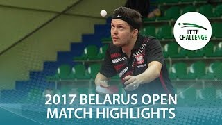 【動画】王増翠 VS GORAK Daniel 2017年ITTFチャレンジ、Belgosstrakhベラルーシオープン 準々決勝